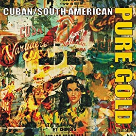 Pure Gold - Cuban & South American Salsa Rhythms, Vol. 3