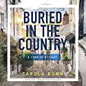 Buried in the Country Audiobook by Carola Dunn Narrated by Wanda McCaddon