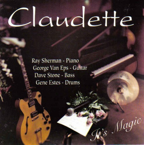 It's Magic by Claudette Stone, Ray Sherman, George Van Eps and Gene Estes