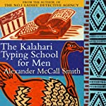 The Kalahari Typing School for Men (       ABRIDGED) by Alexander McCall Smith Narrated by Adjoa Andoh