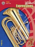 img - for Band Expressions, Book Two Student Edition: Tuba, Book & CD (Expressions Music Curriculum(tm)) book / textbook / text book