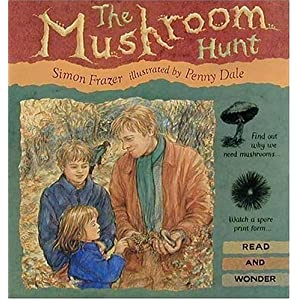 The Mushroom Hunt (Read and Wonder Books)