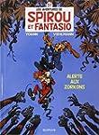 Spirou et Fantasio 51  Alerte aux Zor...