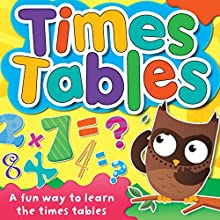 Times Tables (       UNABRIDGED) by AudioGO Ltd Narrated by Mark Meadows, Deryn Edwards