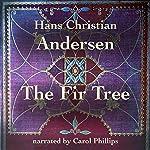 The Fir Tree | Hans Christian Andersen