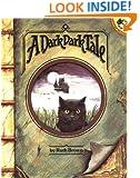 A Dark, Dark Tale (Picture Puffins)