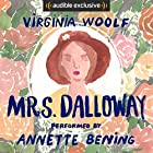 Mrs. Dalloway Audiobook by Virginia Woolf Narrated by Annette Bening