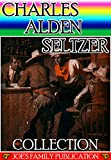 img - for Charles Alden Seltzer Collection: 10 Works. (The Two-Gun Man, The Coming of the Law, The Trail to Yesterday, The Boss of the Lazy Y, The Range Boss, and more) book / textbook / text book