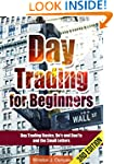 Day Trading: Day Trading for Beginner...