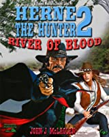 River of Blood (A Herne the Hunter Western Book 2) (English Edition)