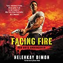 Facing Fire: Bad Boys Undercover Audiobook by HelenKay Dimon Narrated by Steve West
