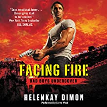 Facing Fire: Bad Boys Undercover (       UNABRIDGED) by HelenKay Dimon Narrated by Steve West