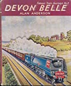 Devon Belle. Famous Train Journeys No 2 by…