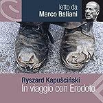 In viaggio con Erodoto | Ryszard Kapuscinski