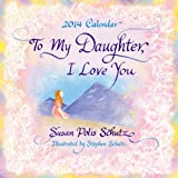 To My Daughter, I Love You Calendar