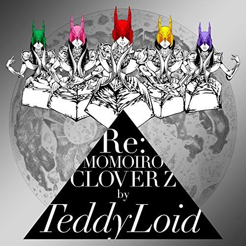 「Re:MOMOIRO CLOVER Z」