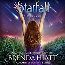 Starfall: A Starstruck Novel, Volume 4 Audiobook by Brenda Hiatt Narrated by Bethany Barber