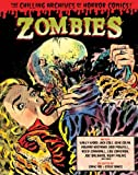 img - for Zombies: The Chilling Archives of Horror Comics Volume 3 book / textbook / text book