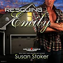 Rescuing Emily: Delta Force Heroes, Book 2 Audiobook by Susan Stoker Narrated by Stella Bloom