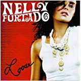 Looseby Nelly Furtado