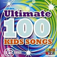 Ultimate 100 Best Kids Songs Ever
