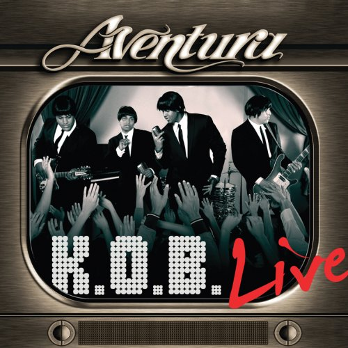 Aventura - K.O.B. (King Of Bachata) - Zortam Music