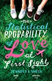 The Statistical Probability of Love at First Sight (English Edition)