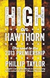 img - for High on Hawthorn: The Road to the 2013 Premiership book / textbook / text book
