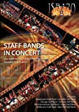 ISB120 Staff Bands In Concert [DVD]