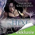 Die Hexe - Schwestern des Mondes 1 Hörbuch von Yasmine Galenorn Gesprochen von: Tanja Geke
