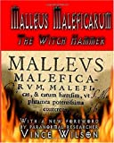 Malleus Maleficarum: The Witch Hammer