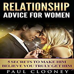 Relationship Advice for Women Audiobook