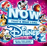 NOW Disney: That's What I Call Disney 2 [Limited Edition]