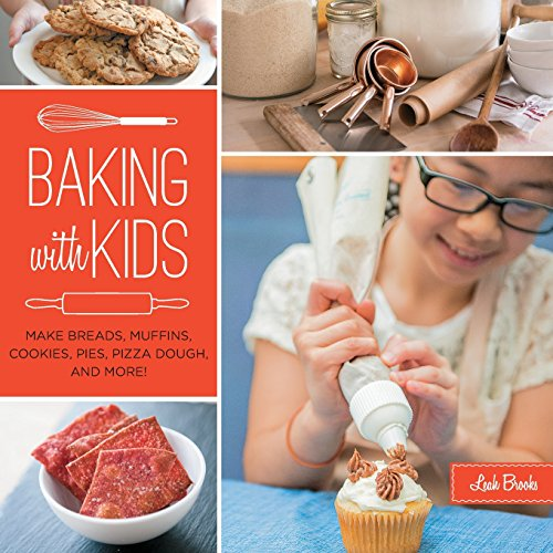 Baking with Kids: Make Breads, Muffins, Cookies, Pies, Pizza Dough, and More! (Lab Series) (Kids Cooking And Baking compare prices)