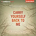 Carry Yourself Back to Me | Deborah Reed