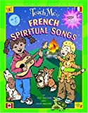 Teach Me French Spiritual Songs (Paperback and CD) (Teach Me Spiritual Songs)