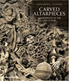 Carved altarpieces :  masterpieces of the Late Gothic /