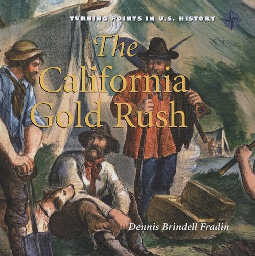 a history of the gold rush in california This lesson covers the history of california from native americans to the gold rush this is the first part of a two-part lesson students also learn about the times of spanish and mexican rule.