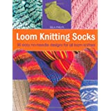 Loom Knitting Socks: 50 Easy No-needle Designs for All Loom Knittersby Isela Phelps