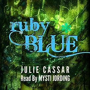 Ruby Blue, Volume 1 Audiobook