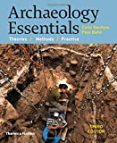 img - for Archaeology Essentials: Theories, Methods, and Practice (Third Edition) book / textbook / text book