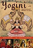 img - for Yogini: The Power of Women in Yoga book / textbook / text book