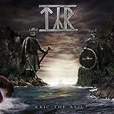 """Eric the Redvon """"T�r"""""""