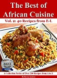 The Best of African Cuisine: A Collection Series of Over 200 Recipes from A to Z (40 Recipes from E-L) thumbnail