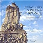 Buenos Aires En Piedra y Bronce