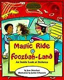 A Magic Ride in Foozbah-Land: An Inside Look at Diabetes