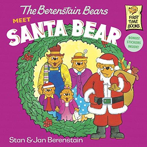 The Berenstain Bears Meet Santa Bear (First Time Books)