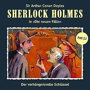 Der verhängnisvolle Schlüssel (Sherlock Holmes - Die neuen Fälle 12) Performance