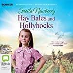 Hay Bales and Hollyhocks   Sheila Newberry
