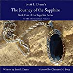 The Journey of the Sapphire: The Sapphire Series, Book 1 | Scott L. Drane